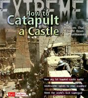 How to Catapult A Castle