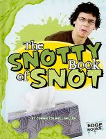 The Snotty Book of Snot
