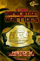 A New Generation of Warriors