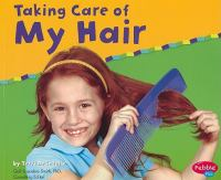 Taking Care of My Hair