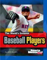The World's Greatest Baseball Stars