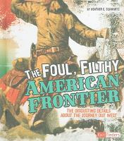 The Foul, Filthy American Frontier