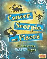 Cancer, Scorpio, and Pisces