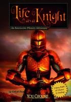 Life as A Knight