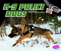 K-9 Police Dogs