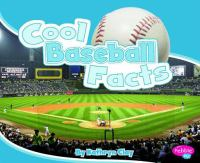 Cool Baseball Facts