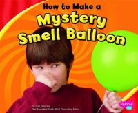 How to Make A Mystery Smell Balloon