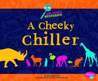 A Cheeky Chiller