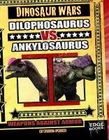 Dilophosaurus Vs. Ankylosaurus