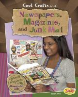 Cool Crafts With Newspapers, Magazines & Junk Mail