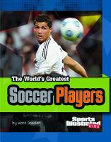 The World's Greatest Soccer Players