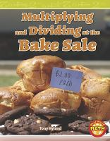 Multiplying and Dividing at the Bake Sale
