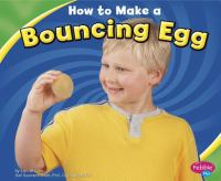 How to Make A Bouncing Egg