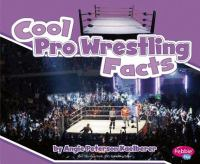 Cool Pro Wrestling Facts