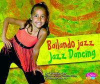 Bailando Jazz / Jazz Dancing