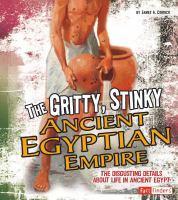 Gritty, Stinky Acient Egypt