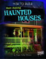 How to Build Hair-raising Haunted Houses