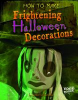 How to Make Frightening Halloween Decorations
