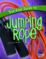 The Kids' Guide to Jumping Rope