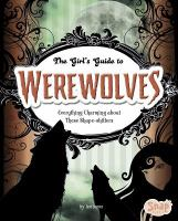 The Girl's Guide to Werewolves