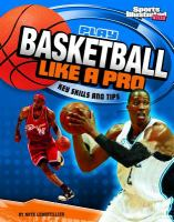 Play Basketball Like A Pro