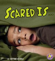 Scared Is