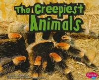 The Creepiest Animals