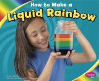 How to Make A Liquid Rainbow