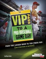 VIP Pass to A Pro Baseball Game Day
