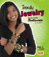 Trendy Jewelry for the Crafty Fashionista