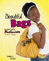 Beautiful Bags for the Crafty Fashionista