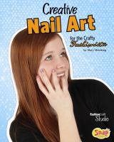 Creative Nail Art for the Crafty Fashionista