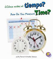 Como Mides El Tiempo? / How Do You Measure Time?