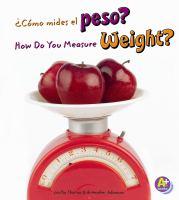 ¿Cómo Mides El Peso?