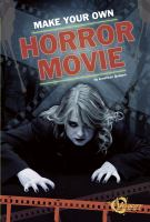 Make your Own Horror Movie