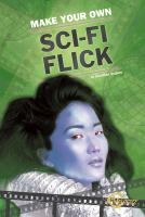 Make your Own Sci-fi Flick