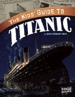 The Kids' Guide to Titanic