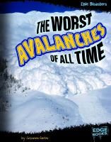 The Worst Avalanches of All Time
