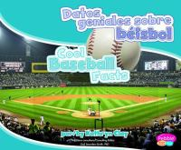 Datos Geniales Sobre Béisbol