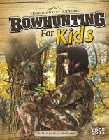 Bowhunting for Kids