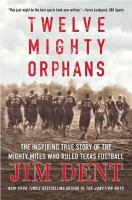 Twelve Mighty Orphans