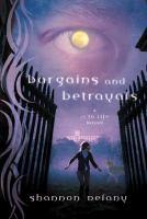 Bargains and Betrayals