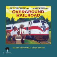 The Overground Railroad (1 Hardcover/1 CD) [With CD (Audio)]