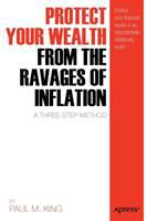 Protect your Wealth From the Ravages of Inflation