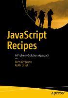 JavaScript Recipes: A Problem-Solution Approach