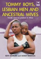 Tommy Boys, Lesbian Men, and Ancestral Wives