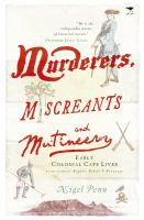 Murderers, Miscreants and Mutineers