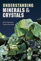 Understanding Minerals & Crystals