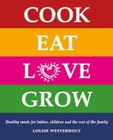 Cook Eat Love Grow