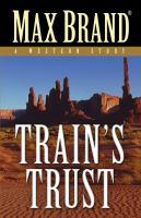 Train's Trust